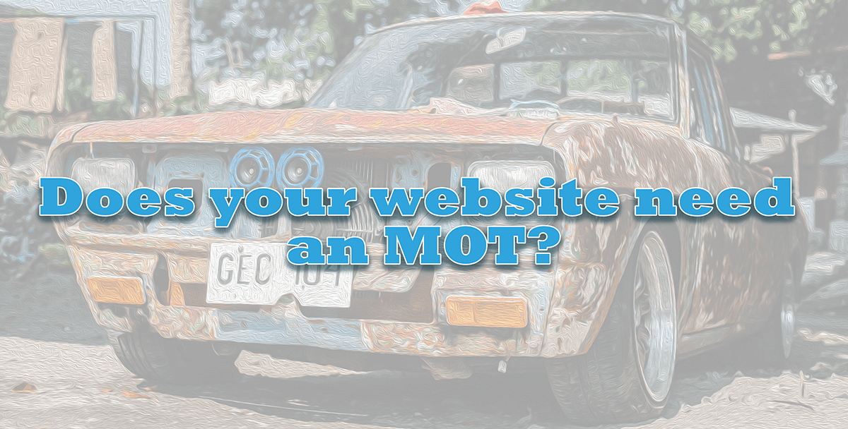 Does your website need an MOT